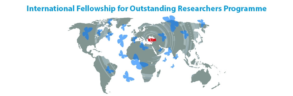 TÜBİTAK 2232 International Fellowship for Outstanding Researchers Program