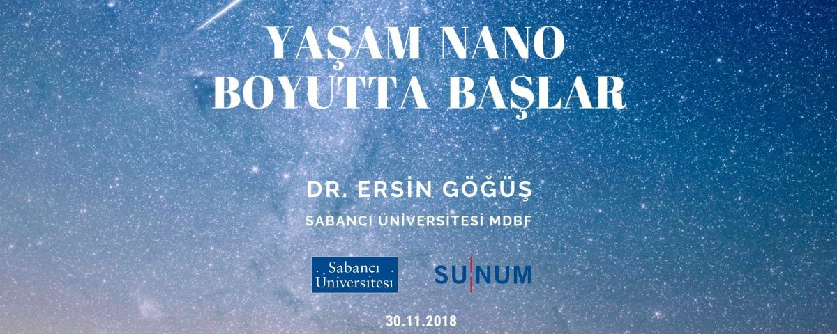 Nano Open : Yaşam Nano Boyutta Başlar Dr. Ersin Göğüş